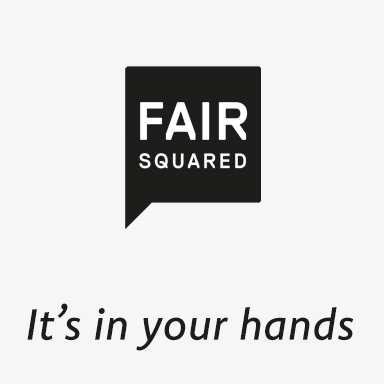 FAIR SQUARED It's in your hands